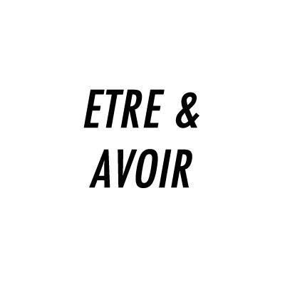 Etre & Avoir